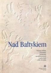 Okładka książki Nad Bałtykiem Jarosław Kłaczkow,Zbigniew Karpus