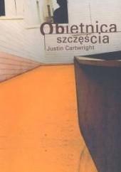 Okładka książki Obietnica szczęścia Justin Cartwright