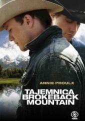 Okładka książki Tajemnica Brokeback Mountain Annie Proulx