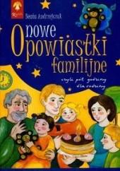 Okładka książki Nowe opowiastki familijne Beata Andrzejczuk