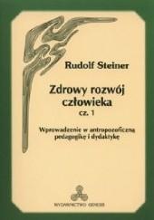 Okładka książki Zdrowy Rozwój Człowieka cz. 1 Rudolf Steiner