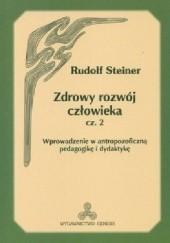 Okładka książki Zdrowy Rozwój Człowieka cz. 2 Rudolf Steiner