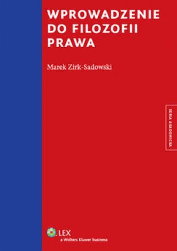 Okładka książki Wprowadzenie do filozofii prawa Marek Zirk-Sadowski