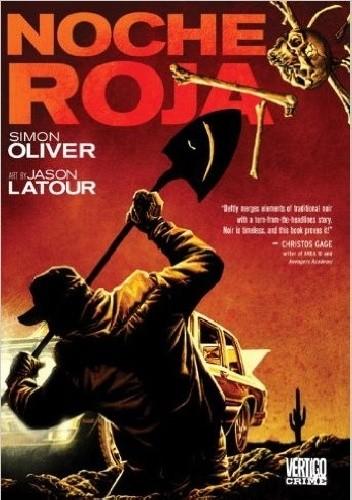 Okładka książki Noche Roja Jason Latour,Simon Oliver