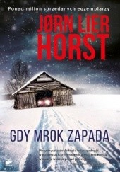 Okładka książki Gdy mrok zapada Jørn Lier Horst
