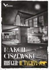 Okładka książki Krüger. Tygrys Marcin Ciszewski
