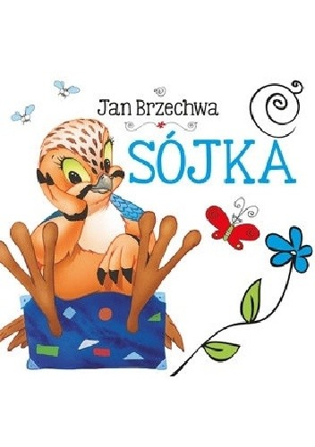 Okładka książki Sójka Jan Brzechwa