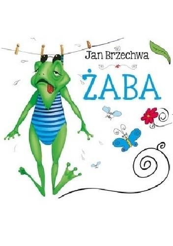 Okładka książki Żaba Jan Brzechwa