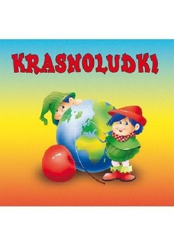 Okładka książki Krasnoludki Maria Konopnicka