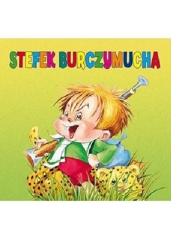 Okładka książki Stefek Burczymucha Maria Konopnicka