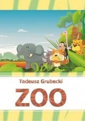 Okładka książki ZOO Tadeusz Grubecki
