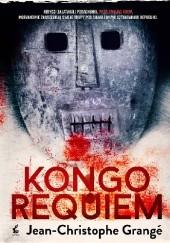 Okładka książki Kongo requiem Jean-Christophe Grangé