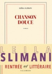 Okładka książki Chanson douce Leïla Slimani