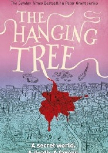 Okładka książki The Hanging Tree Ben Aaronovitch