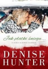 Okładka książki Jak płatki śniegu Denise Hunter
