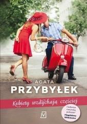Okładka książki Kobiety wzdychają częściej Agata Przybyłek