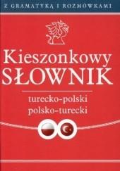 Okładka książki Kieszonkowy słownik turecko-polski; polsko-turecki Barbara Podolak,Piotr Nykiel