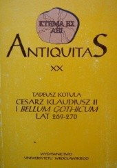 Okładka książki Cesarz Klaudiusz II i Bellum Gothicum lat 269-270