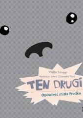 Okładka książki TEN DRUGI. Opowieść misia Fredka Marta Szloser