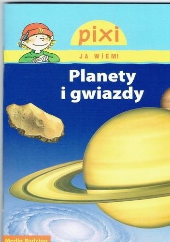 Okładka książki Planety i gwiazdy Monika Wittmann