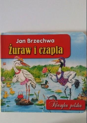 Okładka książki Żuraw i czapla Jan Brzechwa