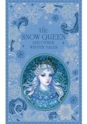 Okładka książki The Snow Queen and Other Winter Tales Hans Christian Andersen