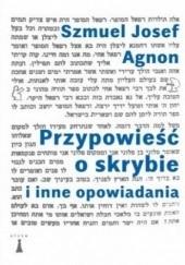 Okładka książki Przypowieść o skrybie i inne opowiadania Szmuel Josef Agnon