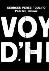 Okładka książki Podróże zimowe Georges Perec,Harry Mathews,Jacques Jouet,François Caradec,Jacques Roubaud