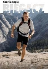 Okładka książki Biegacz Charlie Engle