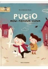 Okładka książki Pucio mówi pierwsze słowa Marta Galewska-Kustra,Joanna Kłos
