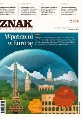 Okładka książki ZNAK nr 738 - Wpatrzeni w Europę Redakcja Miesięcznika ZNAK