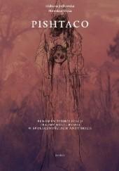 Okładka książki Pishtaco. Fenomen symbolizacji traumy kulturowej w społecznościach andyjskich Elżbieta Jodłowska,Mirosław Mąka
