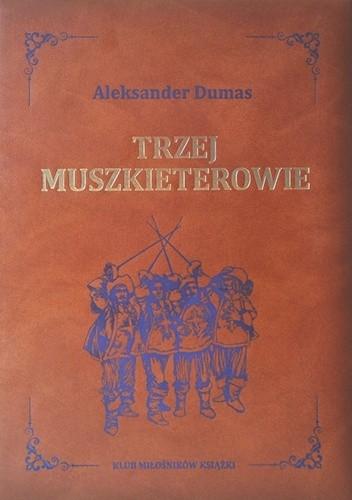 Okładka książki Trzej muszkieterowie Aleksander Dumas