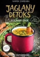 Okładka książki Jaglany detoks - kolejny krok Marek Zaremba