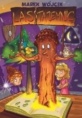 Okładka książki Las Tajemnic Marek Wójcik