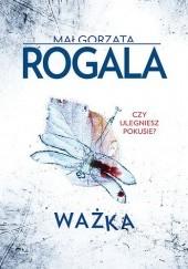 Okładka książki Ważka Małgorzata Rogala