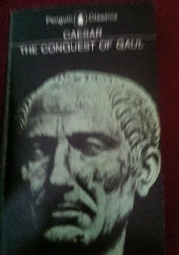 The Conquest Of Gaul Gajusz Juliusz Cezar 4057302