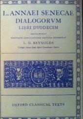 Okładka książki Dialogorum Libri Dvodecim Lucius Annaeus Seneca (Seneka)