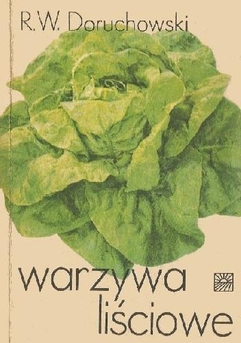 Okładka książki Warzywa liściowe Roch Włodzimierz Doruchowski
