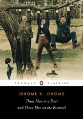 Okładka książki Three Men in a Boat and Three Men on the Bummel Jerome K. Jerome