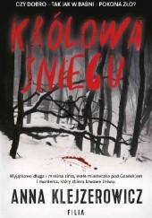 Okładka książki Królowa Śniegu Anna Klejzerowicz