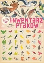Okładka książki Ilustrowany inwentarz ptaków Virginie Aladjidi,Emmanuelle Tchoukriel