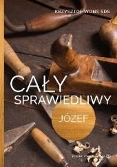 Okładka książki Cały sprawiedliwy. Józef Krzysztof Wons SDS
