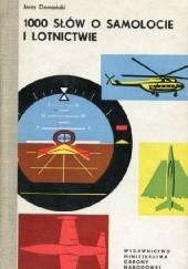 Okładka książki 1000 słów o samolocie i lotnictwie