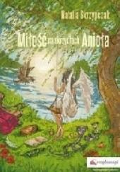 Okładka książki Miłość na skrzydłach Anioła Natalia Skrzypczak