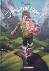 Okładka książki Jak zacząć biegać? Przemysław Niemczuk,Małgorzata Nowak,Grzegorz Soczomski,Paulina Augustyn