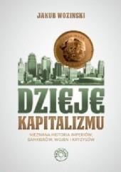 Okładka książki Dzieje kapitalizmu Jakub Wozinski