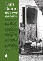 Okładka książki Dziewięć twarzy Nowego Orleanu Dan Baum