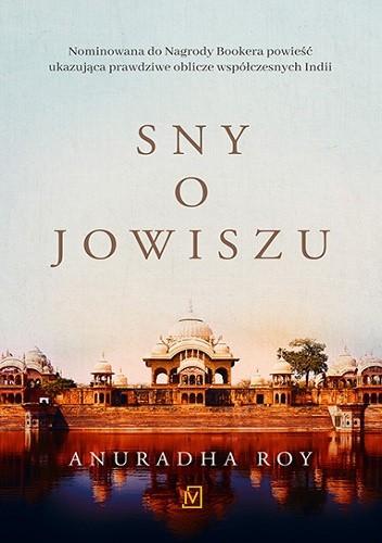 Okładka książki Sny o Jowiszu Anuradha Roy