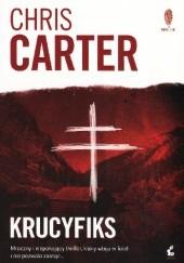 Okładka książki Krucyfiks Chris Carter